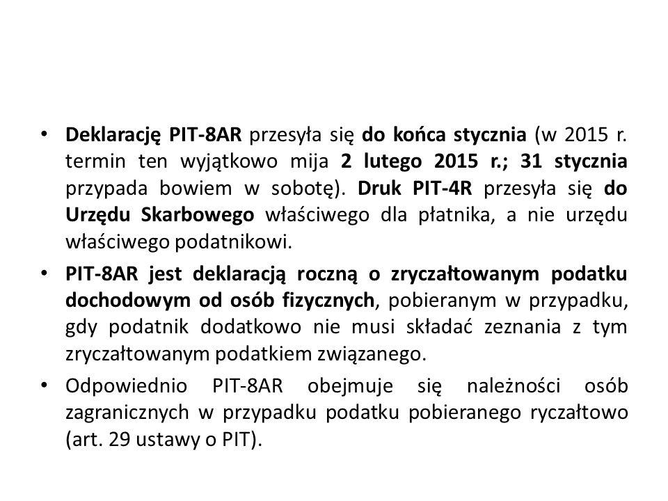 Deklarację PIT-8AR przesyła się do końca stycznia (w 2015 r