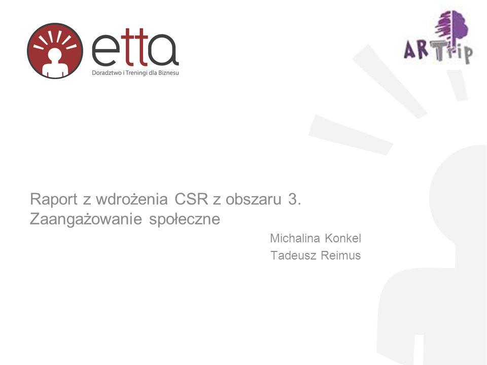 Raport z wdrożenia CSR z obszaru 3. Zaangażowanie społeczne