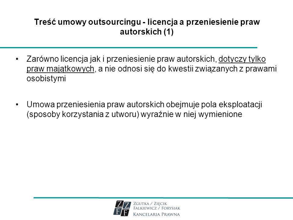 Treść umowy outsourcingu - licencja a przeniesienie praw autorskich (1)