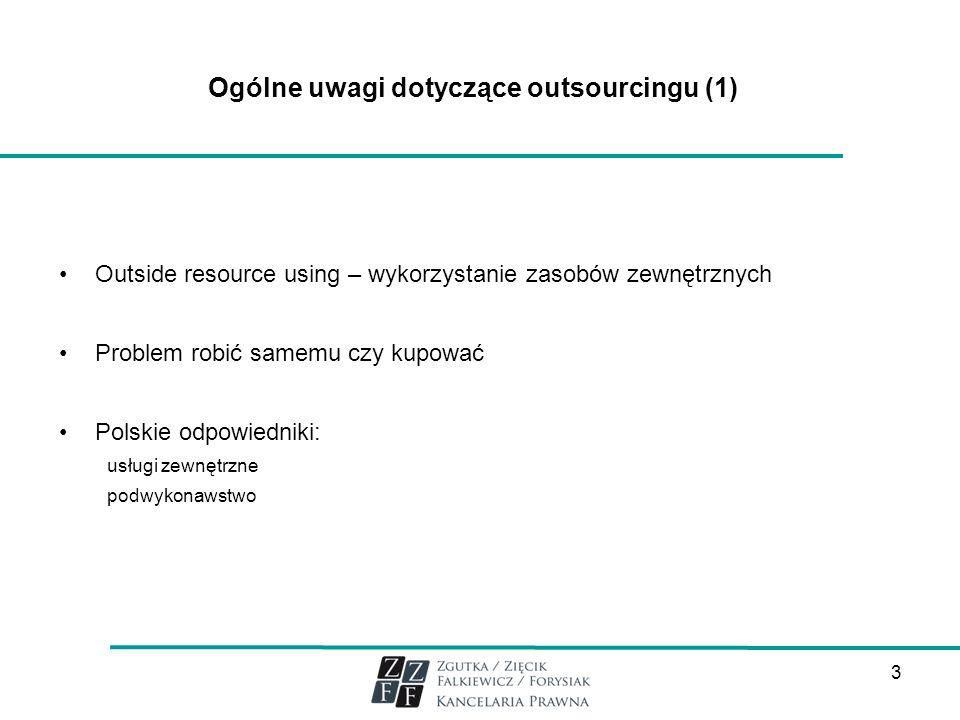 Ogólne uwagi dotyczące outsourcingu (1)
