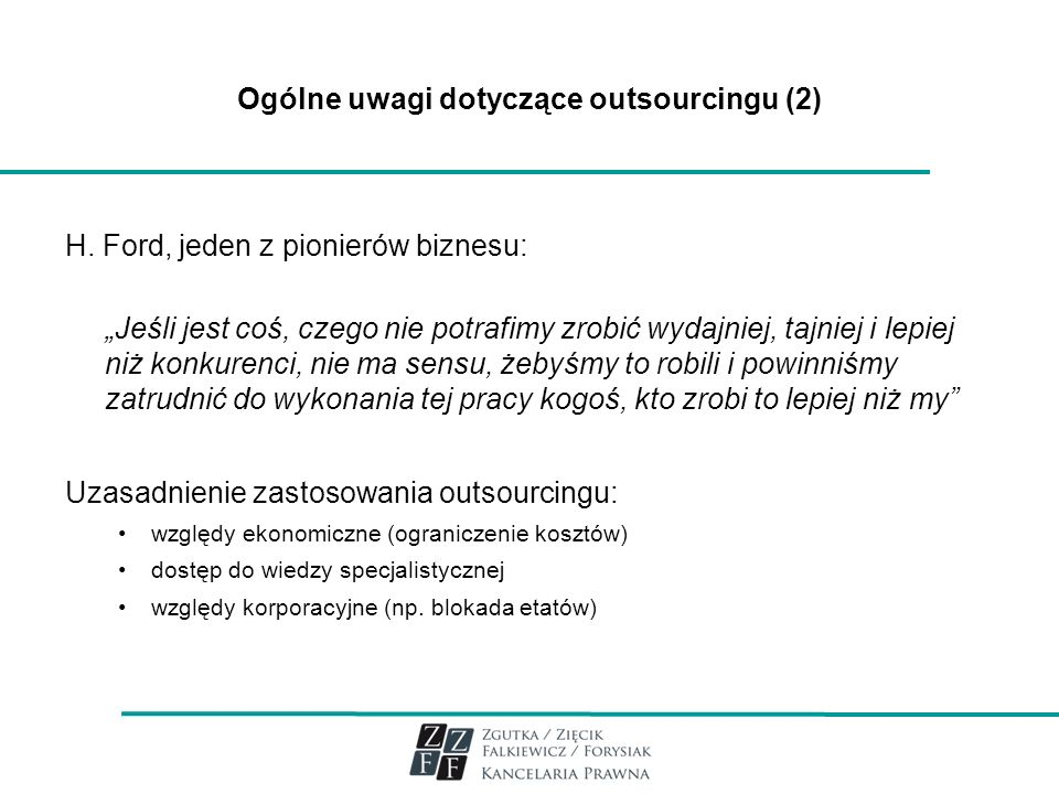 Ogólne uwagi dotyczące outsourcingu (2)