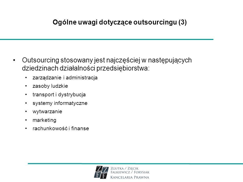 Ogólne uwagi dotyczące outsourcingu (3)