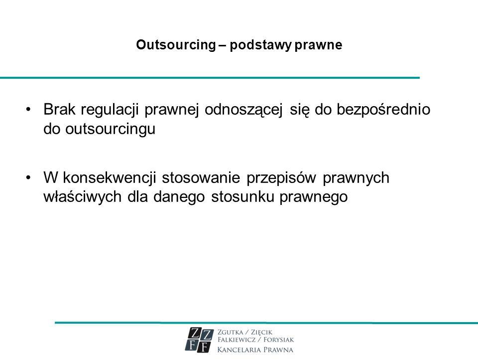 Outsourcing – podstawy prawne