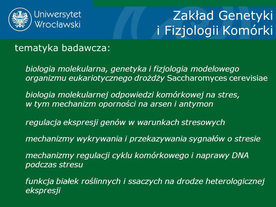 Zakład Genetyki i Fizjologii Komórki