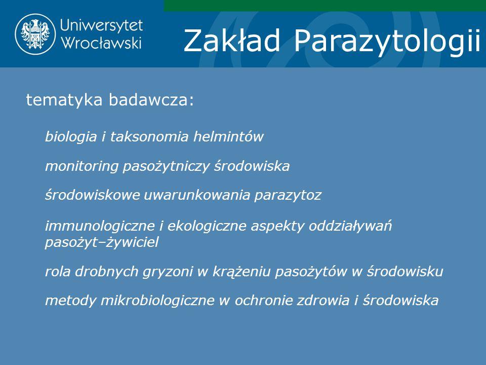 Zakład Parazytologii tematyka badawcza: