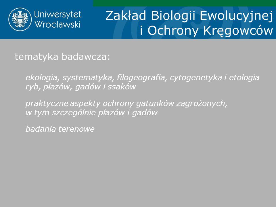Zakład Biologii Ewolucyjnej i Ochrony Kręgowców