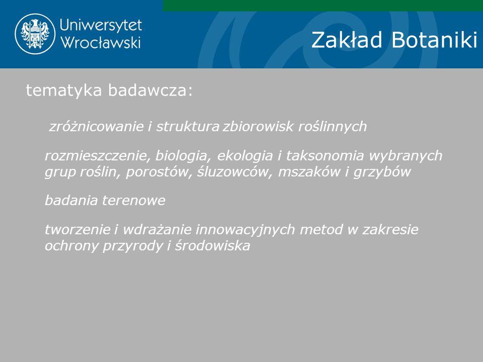 Zakład Botaniki tematyka badawcza: