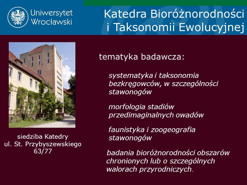 siedziba Katedry ul. St. Przybyszewskiego 63/77