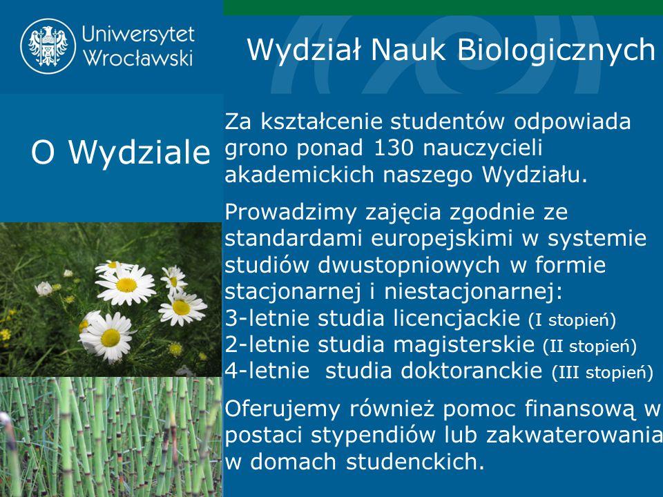 O Wydziale Wydział Nauk Biologicznych