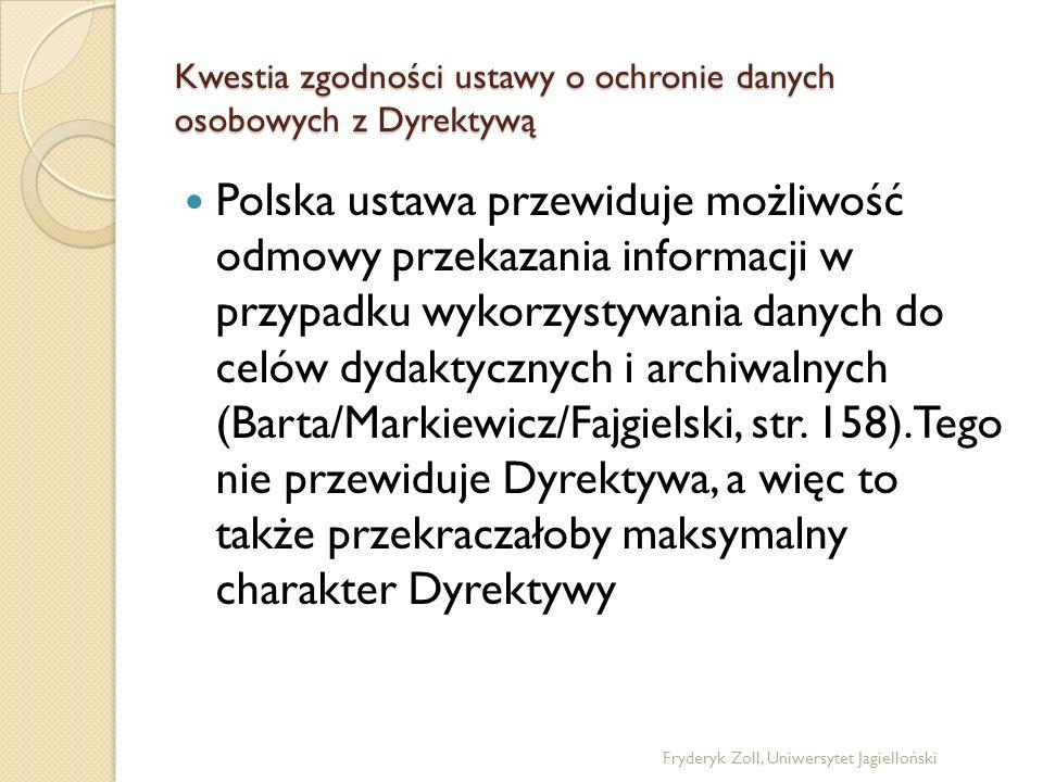 Kwestia zgodności ustawy o ochronie danych osobowych z Dyrektywą