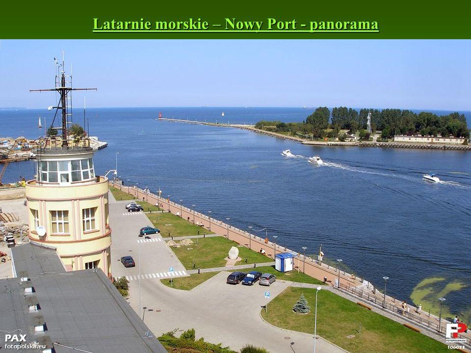 Latarnie morskie – Nowy Port - panorama