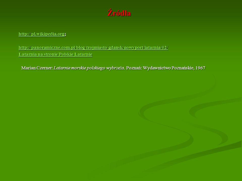 Źródłahttp://pl.wikipedia.org; http://panoramiczne.com.pl/blog/trojmiasto/gdansk/nowyport/latarnia/02/