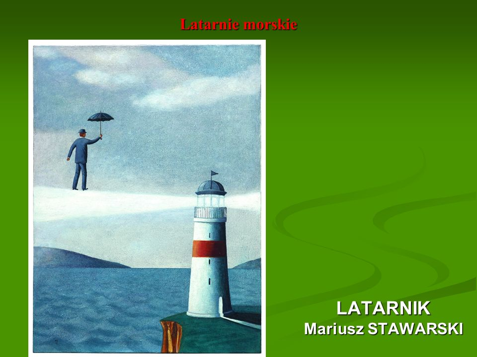 LATARNIK Latarnie morskie Mariusz STAWARSKI