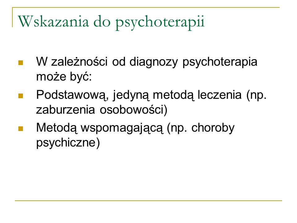Wskazania do psychoterapii