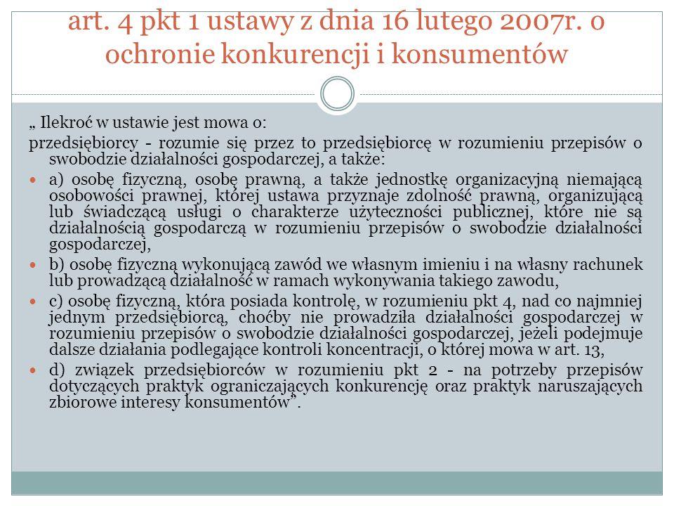 art. 4 pkt 1 ustawy z dnia 16 lutego 2007r