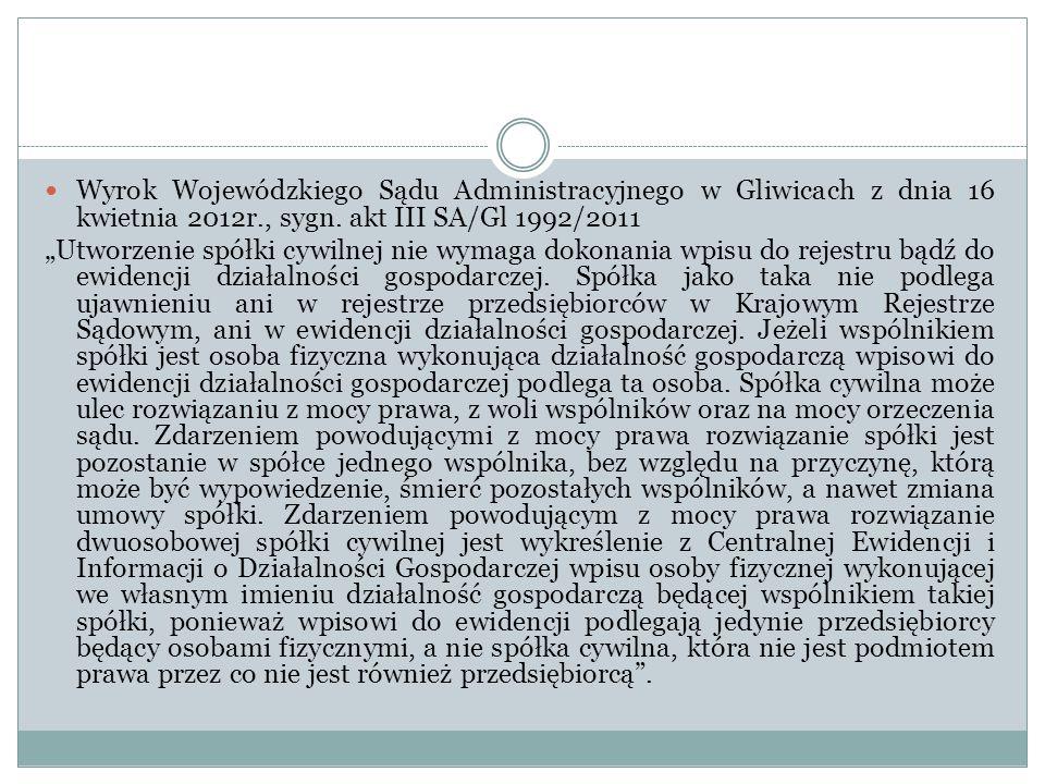 Wyrok Wojewódzkiego Sądu Administracyjnego w Gliwicach z dnia 16 kwietnia 2012r., sygn. akt III SA/Gl 1992/2011