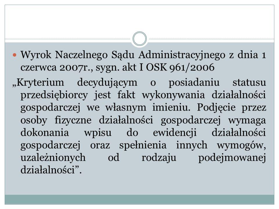 Wyrok Naczelnego Sądu Administracyjnego z dnia 1 czerwca 2007r. , sygn
