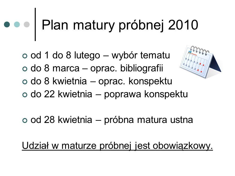 Plan matury próbnej 2010 od 1 do 8 lutego – wybór tematu
