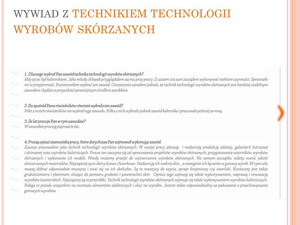 wywiad z technikiem technologii wyrobów skórzanych