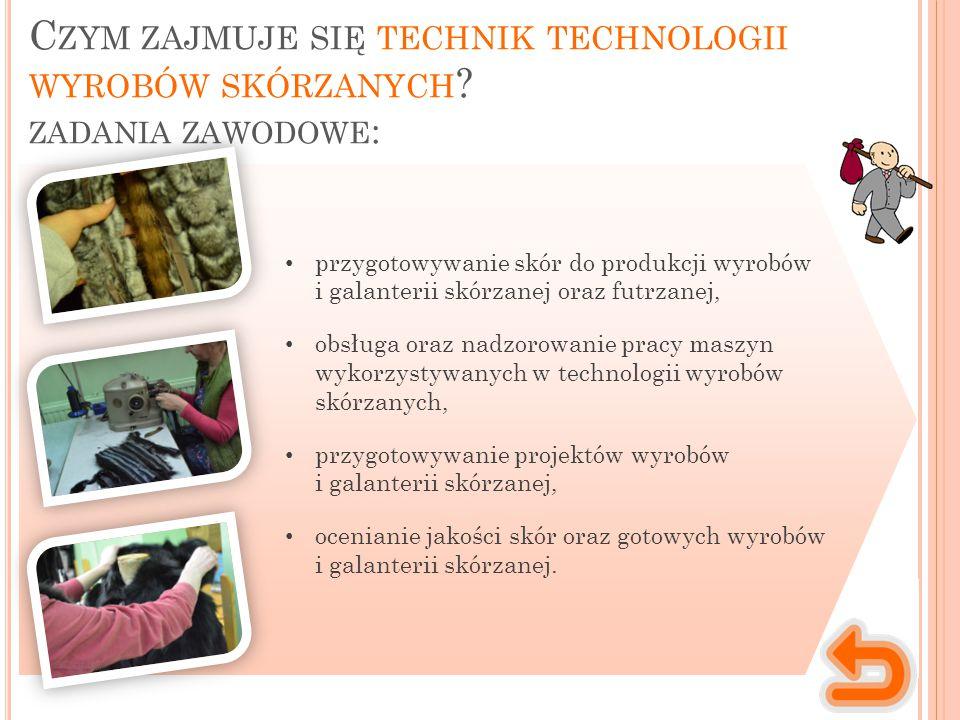 Czym zajmuje się technik technologii wyrobów skórzanych