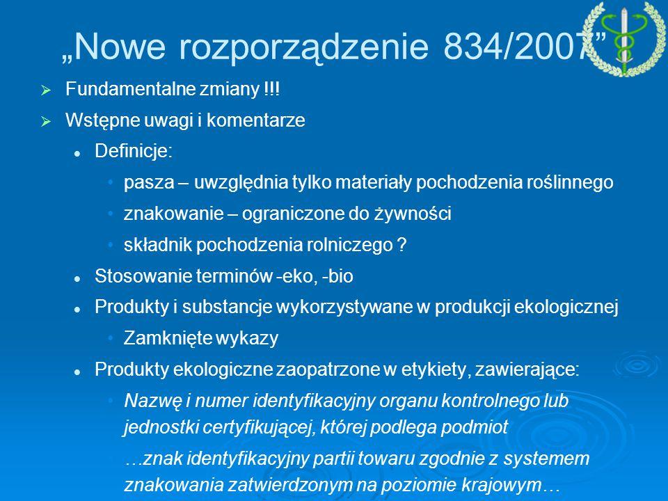 """""""Nowe rozporządzenie 834/2007"""
