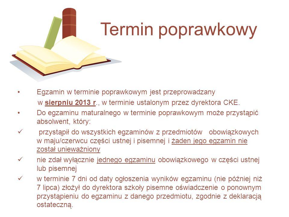Termin poprawkowy Egzamin w terminie poprawkowym jest przeprowadzany