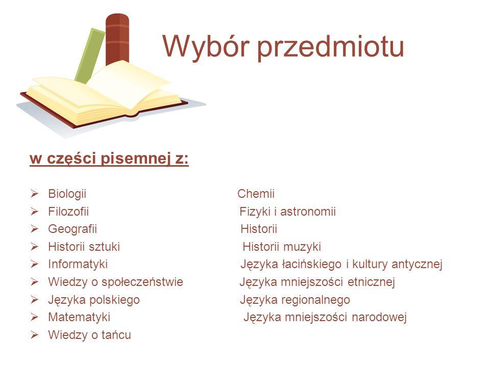 Wybór przedmiotu w części pisemnej z: Biologii Chemii