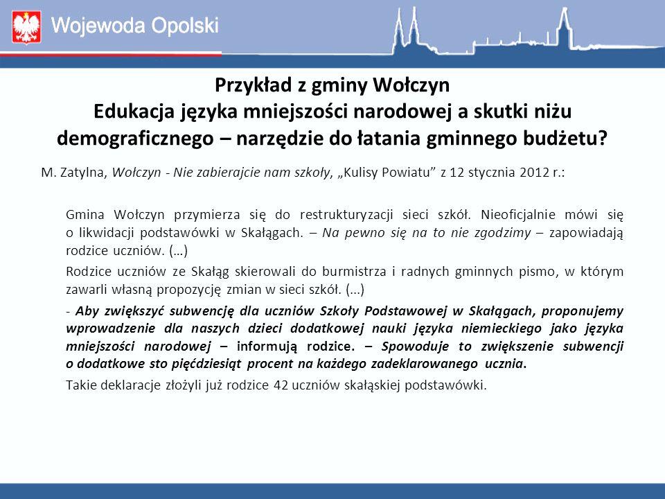 Przykład z gminy Wołczyn Edukacja języka mniejszości narodowej a skutki niżu demograficznego – narzędzie do łatania gminnego budżetu