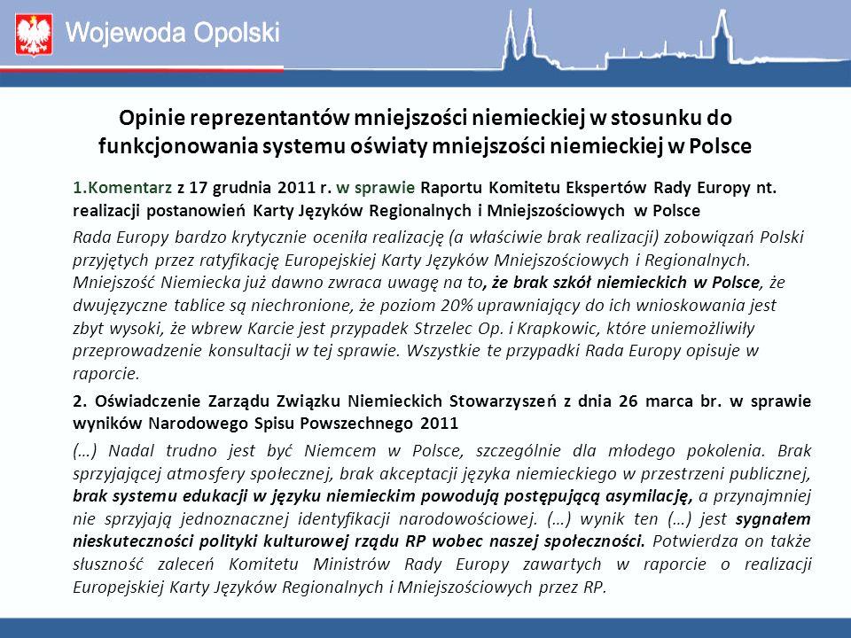 Opinie reprezentantów mniejszości niemieckiej w stosunku do funkcjonowania systemu oświaty mniejszości niemieckiej w Polsce
