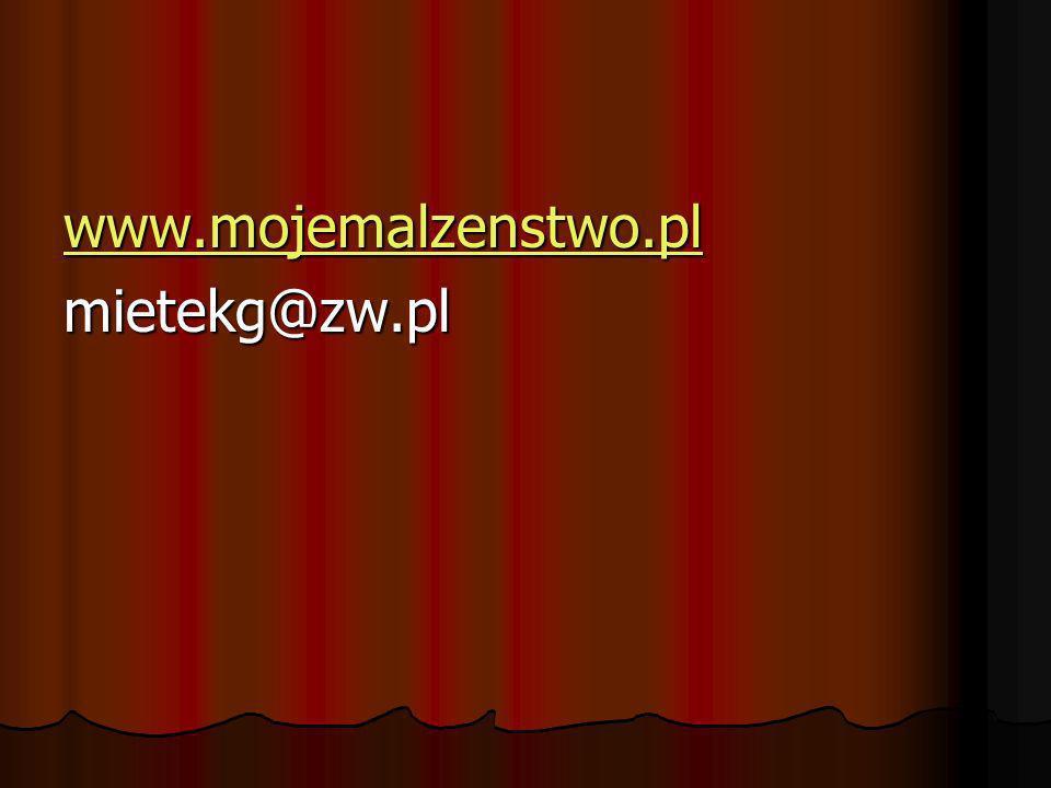 www.mojemalzenstwo.pl mietekg@zw.pl