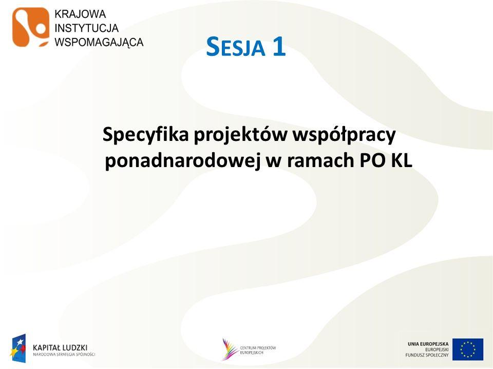 Specyfika projektów współpracy ponadnarodowej w ramach PO KL