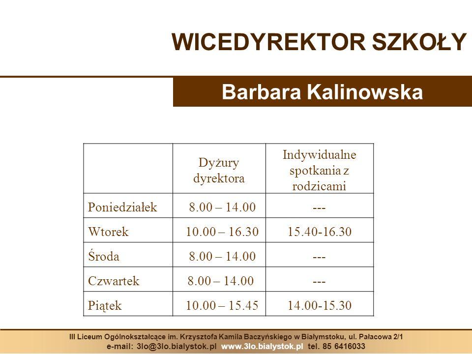 WICEDYREKTOR SZKOŁY Barbara Kalinowska Dyżury dyrektora