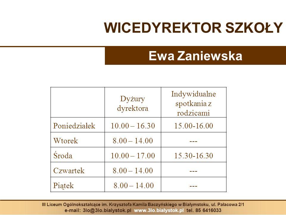 WICEDYREKTOR SZKOŁY Ewa Zaniewska Dyżury dyrektora