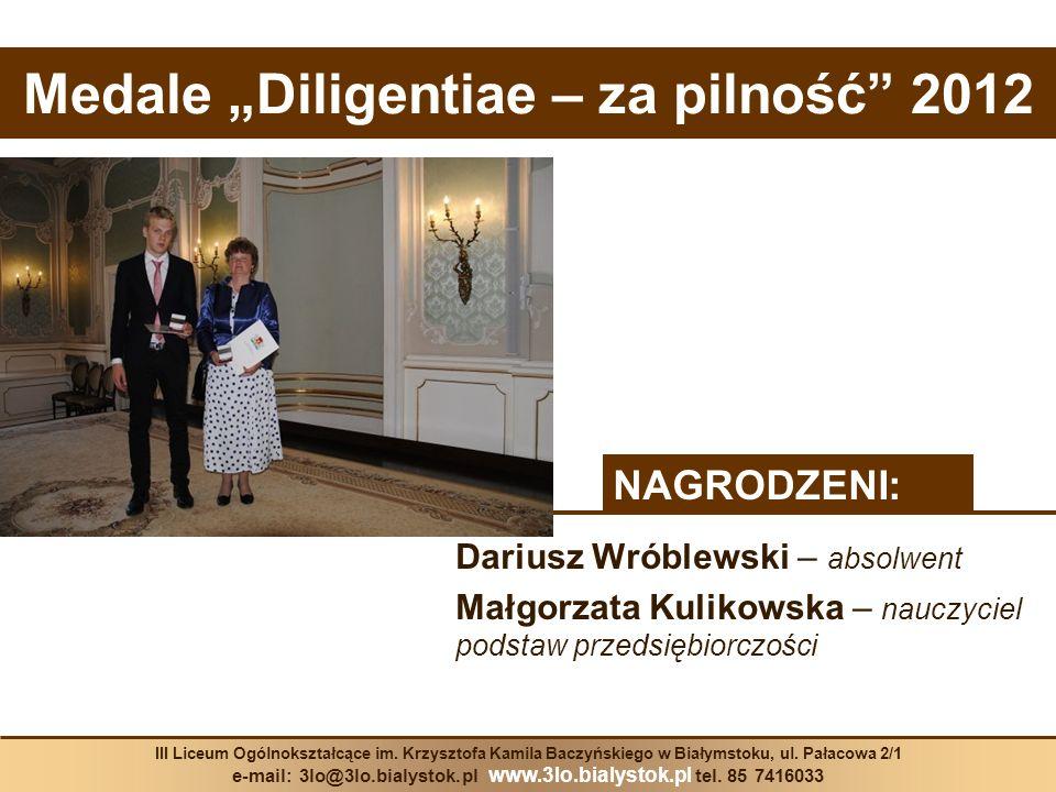 """Medale """"Diligentiae – za pilność 2012"""