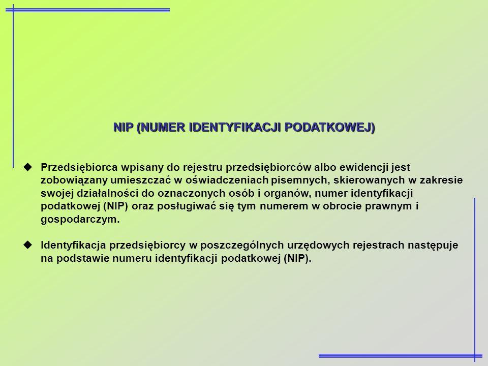 NIP (NUMER IDENTYFIKACJI PODATKOWEJ)