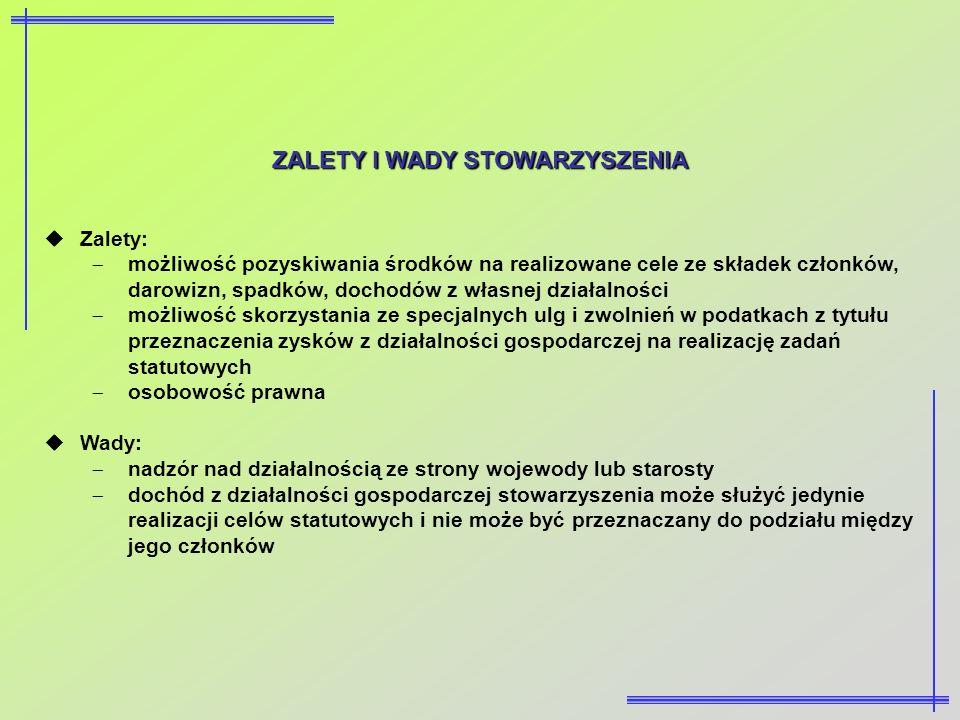 ZALETY I WADY STOWARZYSZENIA