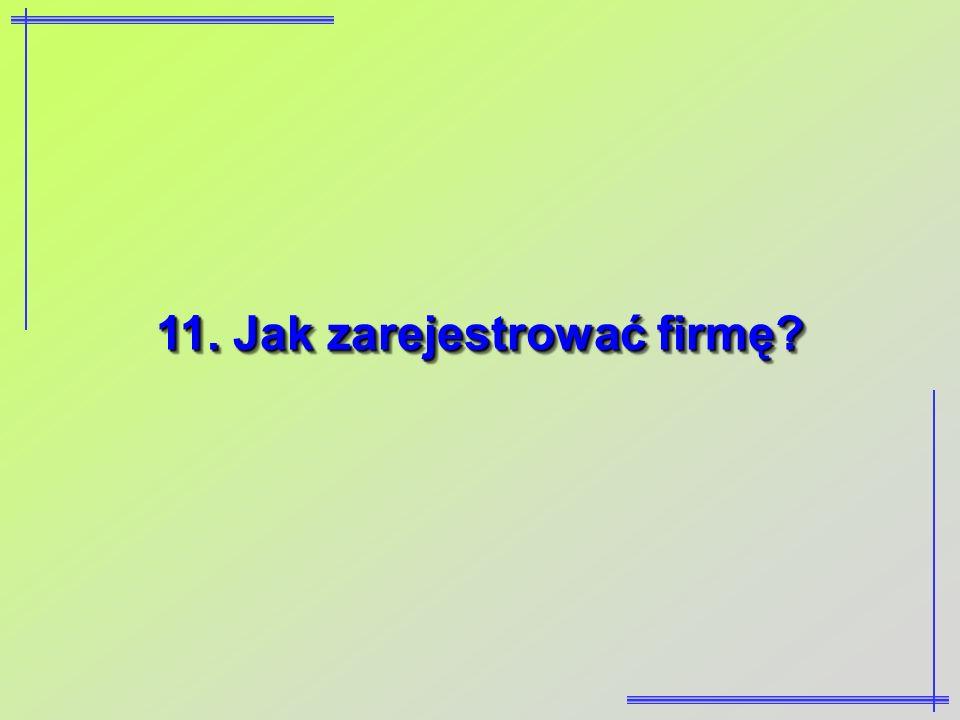 11. Jak zarejestrować firmę