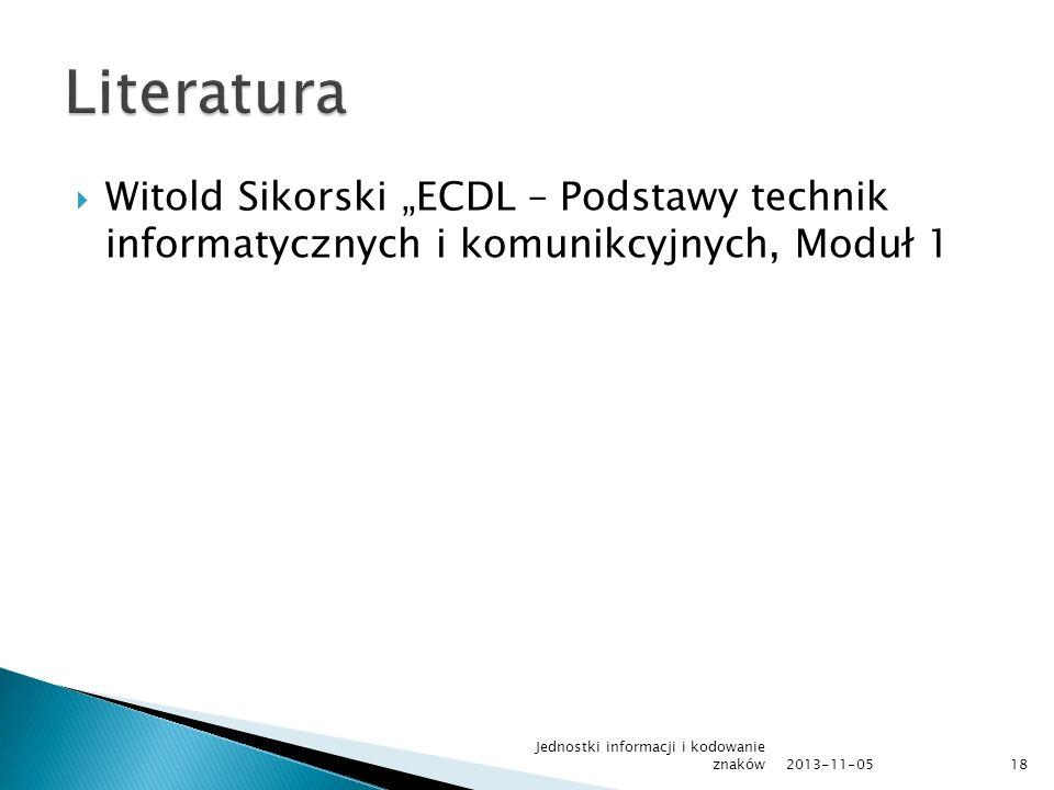 """2017-03-24 Literatura. Witold Sikorski """"ECDL – Podstawy technik informatycznych i komunikcyjnych, Moduł 1."""