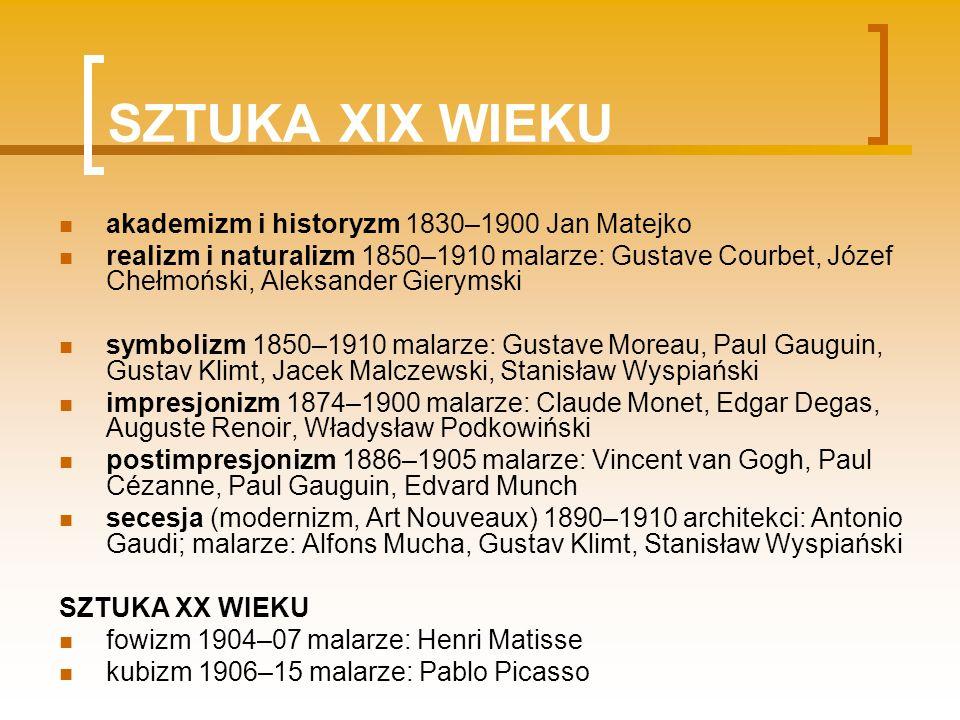 SZTUKA XIX WIEKU akademizm i historyzm 1830–1900 Jan Matejko