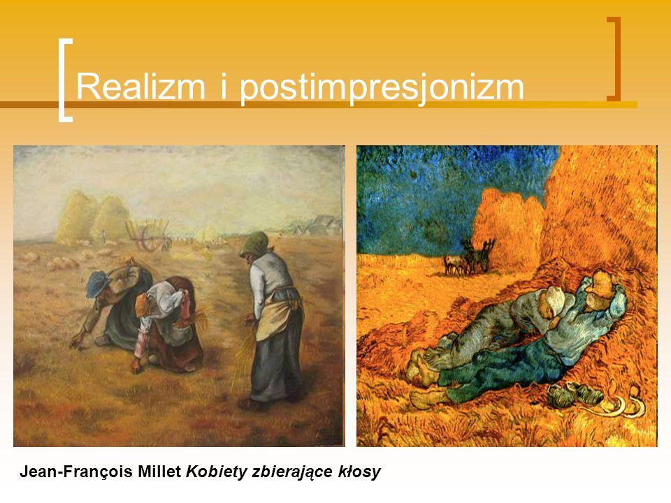 Realizm i postimpresjonizm