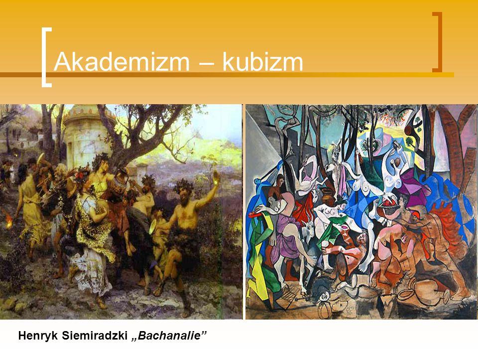 """Akademizm – kubizm Henryk Siemiradzki """"Bachanalie"""