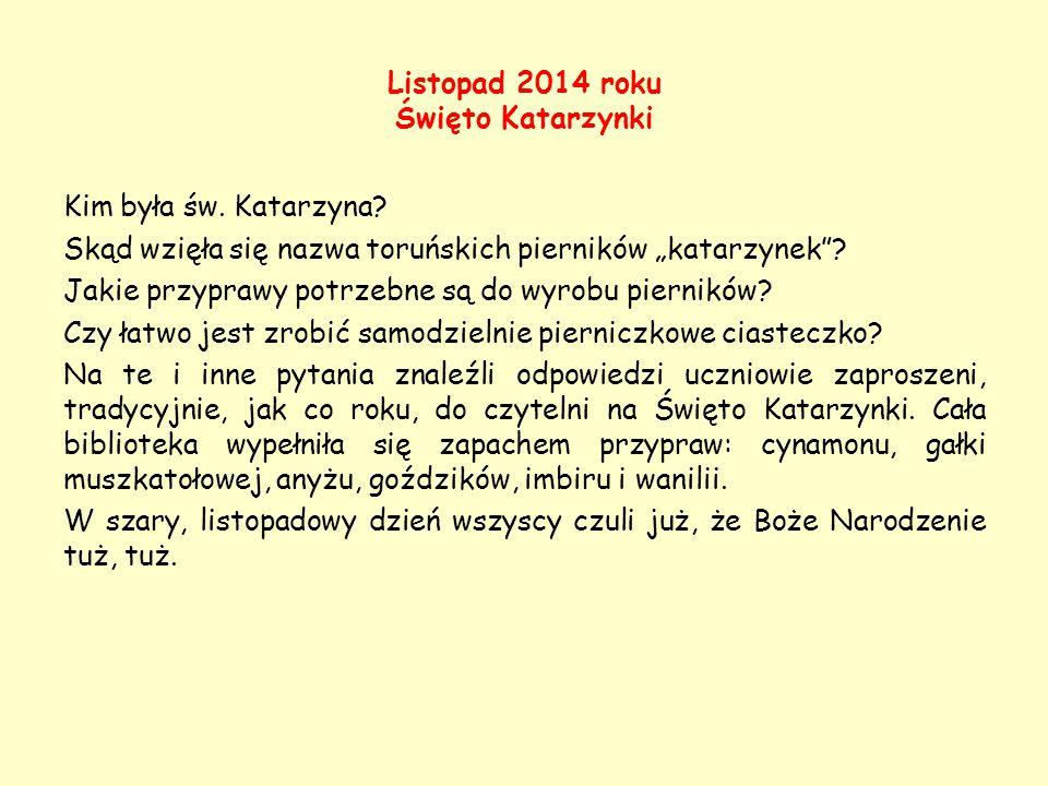 Listopad 2014 roku Święto Katarzynki
