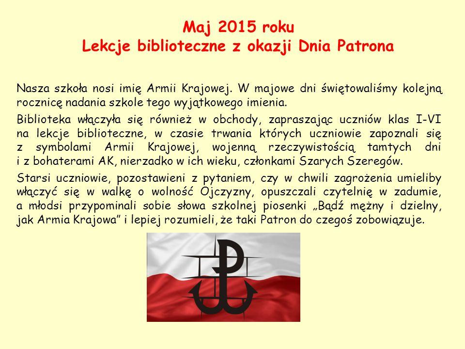 Maj 2015 roku Lekcje biblioteczne z okazji Dnia Patrona