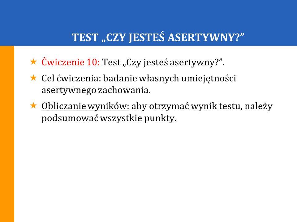 """TEST """"CZY JESTEŚ ASERTYWNY"""