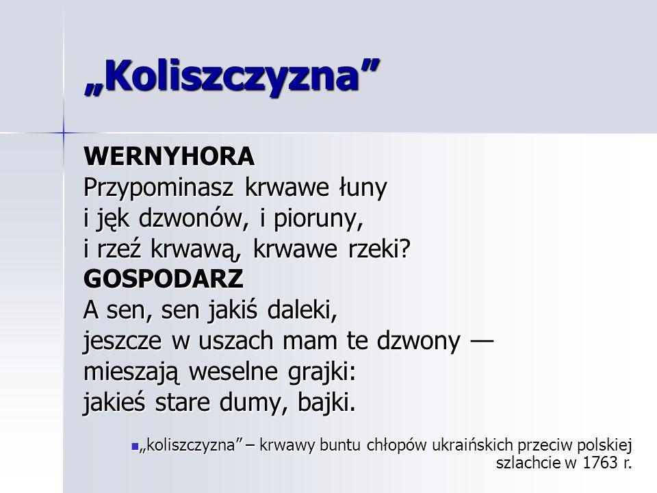 """""""Koliszczyzna WERNYHORA Przypominasz krwawe łuny"""