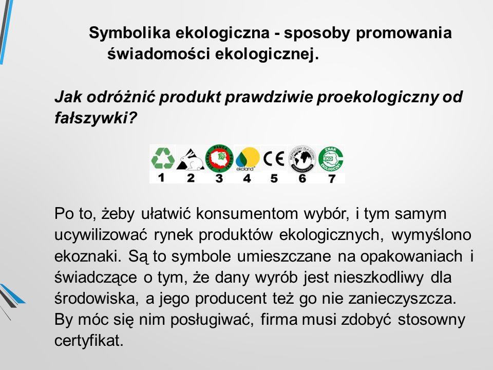 Symbolika ekologiczna - sposoby promowania świadomości ekologicznej.
