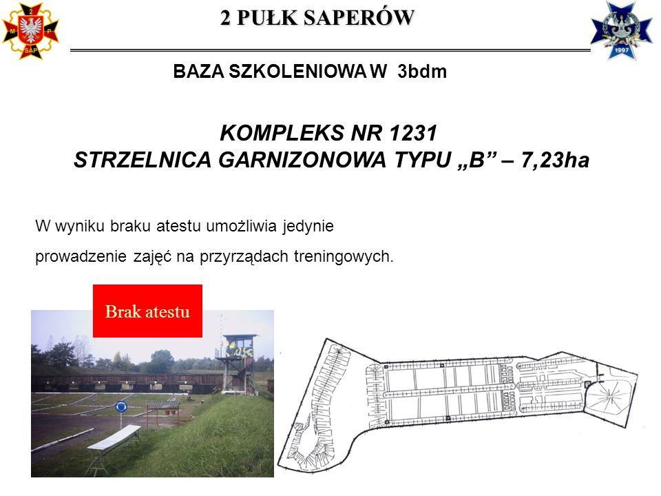"""STRZELNICA GARNIZONOWA TYPU """"B – 7,23ha"""