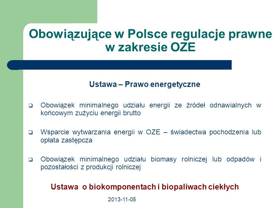 Obowiązujące w Polsce regulacje prawne w zakresie OZE