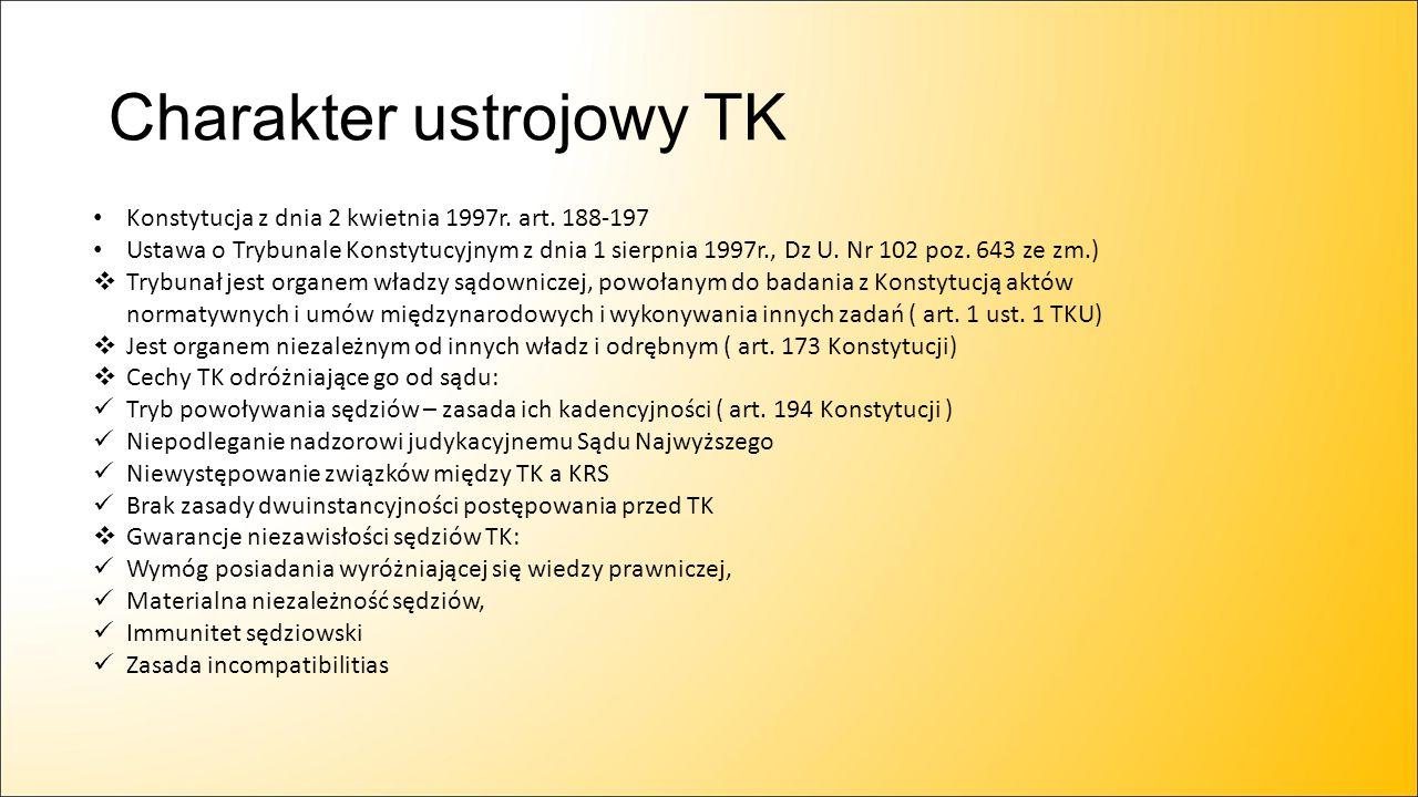 Charakter ustrojowy TK