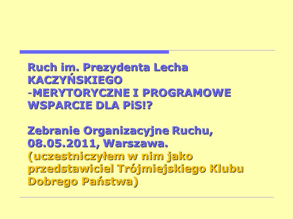 Ruch im. Prezydenta Lecha KACZYŃSKIEGO